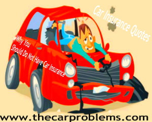 Discover Why You Should Do Not Have Car Insurance